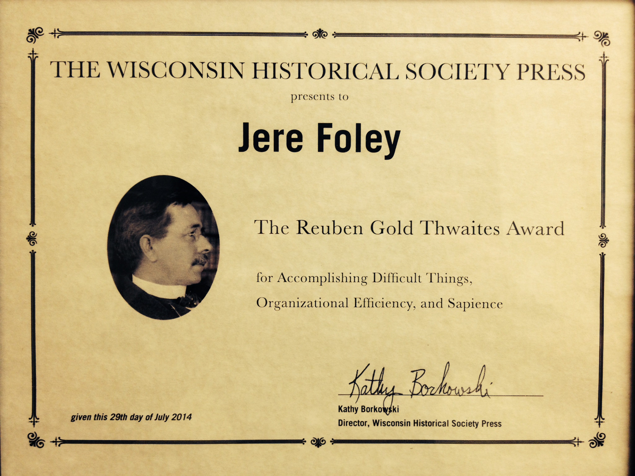 The Reuben Gold Thwaites Award