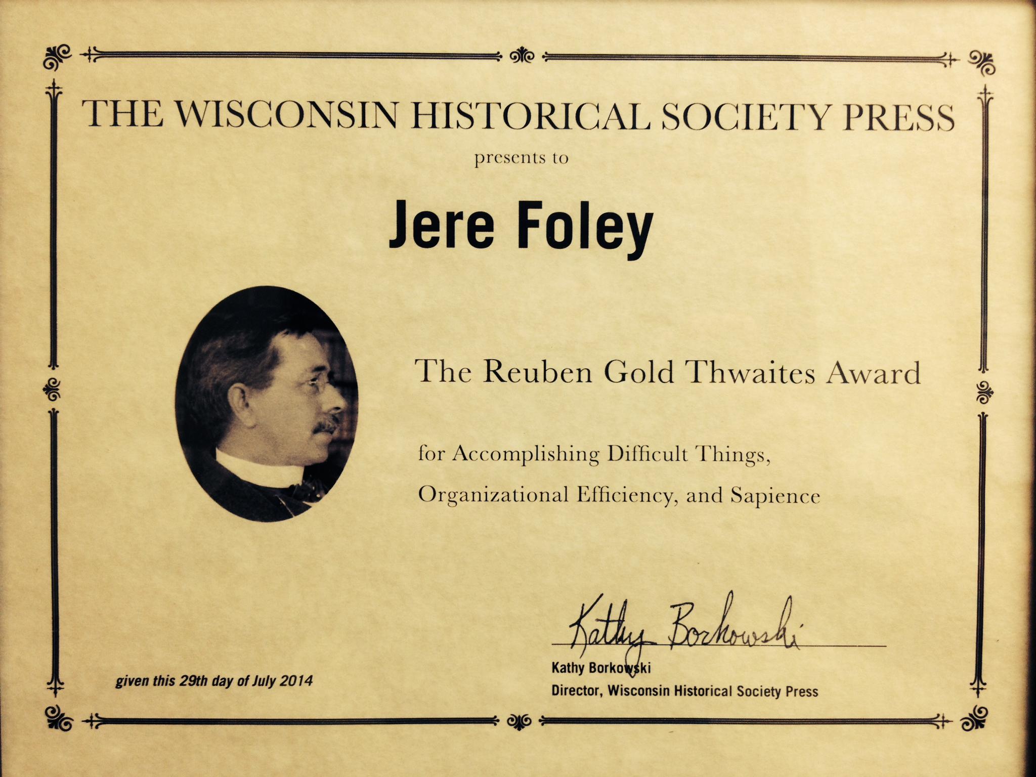 The Reuben Gold Thwaites Award